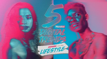 5 digital trends change lifestyle
