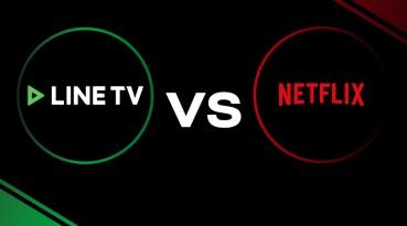 LINE TV vs NETFLIX มหาศึก Original Content